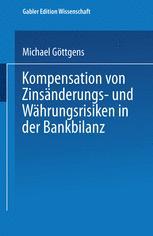 Kompensation von Zinsänderungs- und Währungsrisiken in der Bankbilanz