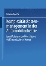 Komplexitätskostenmanagement in der Automobilindustrie