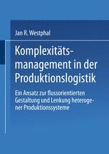 Komplexitätsmanagement in der Produktionslogistik