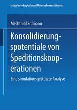 Konsolidierungspotentiale von Speditionskooperationen