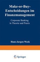 Make-or-Buy-Entscheidungen im Finanzmanagement