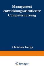 Management entwicklungsorientierter Computernutzung