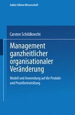 Management ganzheitlicher organisationaler Veränderung