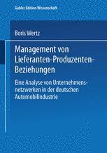 Management von Lieferanten-Produzenten-Beziehungen
