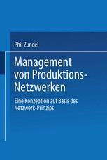 Management von Produktions-Netzwerken