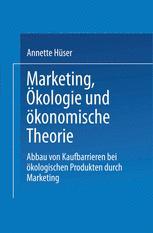 Marketing, Ökologie und ökonomische Theorie