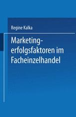 Marketingerfolgsfaktoren im Facheinzelhandel