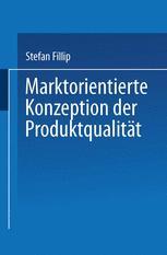 Marktorientierte Konzeption der Produktqualität