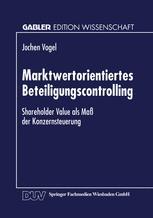 Marktwertorientiertes Beteiligungscontrolling