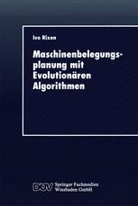 Maschinenbelegungsplanung mit Evolutionären Algorithmen