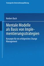 Mentale Modelle als Basis von Implementierungsstrategien