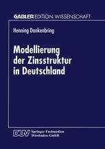 Modellierung der Zinsstruktur in Deutschland