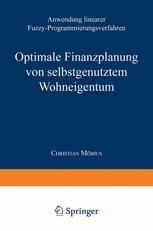 Optimale Finanzplanung von selbstgenutztem Wohneigentum