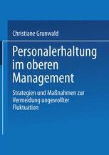 Personalerhaltung im oberen Management