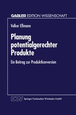 Planung potentialgerechter Produkte