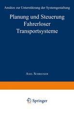 Planung und Steuerung Fahrerloser Transportsysteme