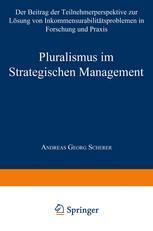 Pluralismus im Strategischen Management