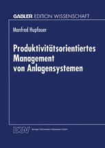 Produktivitätsorientiertes Management von Anlagensystemen