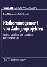 Risikomanagement von Anlagenprojekten