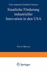 Staatliche Förderung industrieller Innovation in den USA
