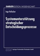 Systemunterstützung strategischer Entscheidungsprozesse