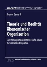 Theorie und Realität ökonomischer Organisation