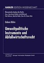 Umweltpolitische Instrumente und Abfallwirtschaftsrecht