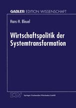 Wirtschaftspolitik der Systemtransformation