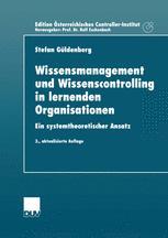 Wissensmanagement und Wissenscontrolling in lernenden Organisationen