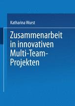 Zusammenarbeit in innovativen Multi-Team-Projekten