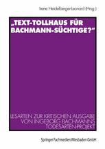"""""""Text-Tollhaus für Bachmann-Süchtige?"""""""