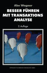 Besser führen mit Transaktions-Analyse
