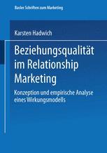 Beziehungsqualität im Relationship Marketing