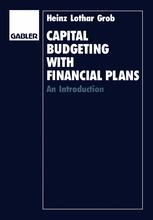 Capital Budgeting with Financial Plans