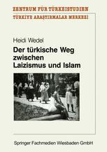 Der türkische Weg zwischen Laizismus und Islam