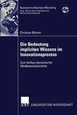 Die Bedeutung impliziten Wissens im Innovationsprozess