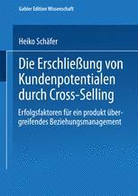 Die Erschließung von Kundenpotentialen durch Cross-Selling