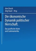 Die ökonomische Dynamik politischer Herrschaft