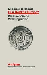 Ein Geld für Europa?