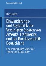 Einwanderungs- und Asylpolitik der Vereinigten Staaten von Amerika, Frankreichs und der Bundesrepublik Deutschland