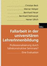 Fallarbeit in der universitären LehrerInnenbildung