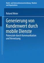 Generierung von Kundenwert durch mobile Dienste