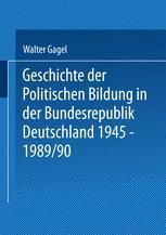 Geschichte der politischen Bildung in der Bundesrepublik Deutschland 1945–1989