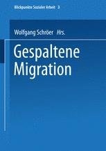 Gespaltene Migration