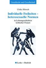 Individuelle Freiheiten — heterosexuelle Normen