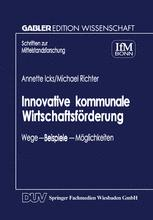 Innovative kommunale Wirtschaftsförderung