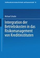 Integration der Betriebskosten in das Risikomanagement von Kreditinstituten
