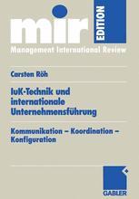 IuK-Technik und internationale Unternehmensführung