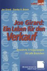 Joe Girard: Ein Leben für den Verkauf