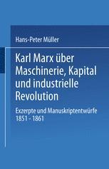Karl Marx über Maschinerie, Kapital und industrielle Revolution